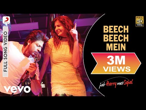 Beech Beech Mein Full Hindi Video Song from Hindi movie Jab Harry Met Sejal