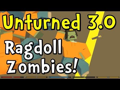 UNTURNED 3.0 Update – Ragdoll Zombies!