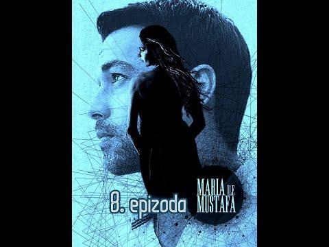 Marija i Mustafa - 8.epizoda sa prevodom cela