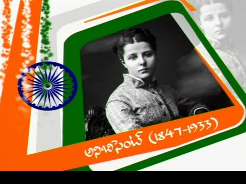 Annie Besant (1847-1933) - Freedom Fighter
