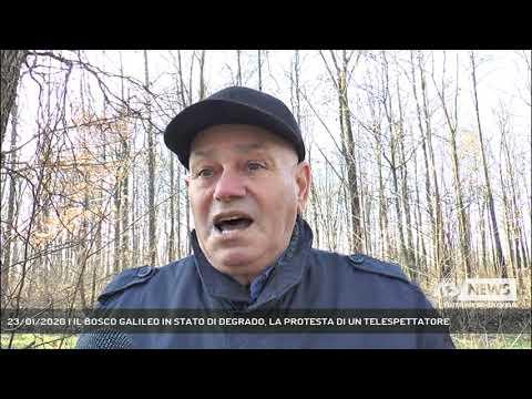 23/01/2020 | IL BOSCO GALILEO IN STATO DI DEGRADO, LA PROTESTA DI UN TELESPETTATORE