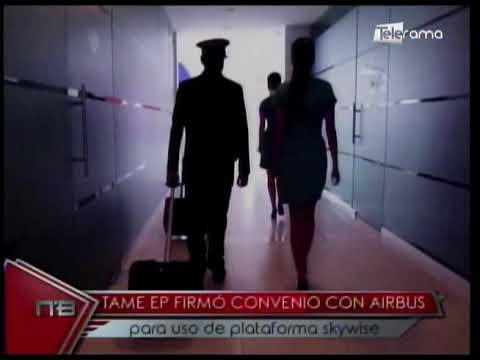 Tame Ep firmó convenio con Airbus para uso de plataforma skywise