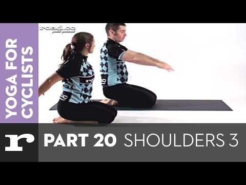 Yoga for Cyclists part 20: Shoulders (3)