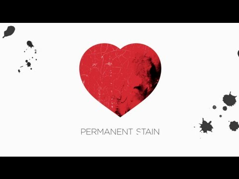 Permanent Stain Lyric Video
