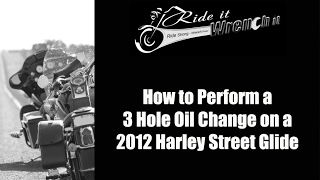 6. How to Perform a 3 Hole Oil Change on a 2012 Harley Street Glide