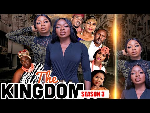 THE KINGDOM (SEASON 3) - LATEST 2020 NOLLYWOOD BLOCKBUSTER MOVIE  | ANEKE TWINS TV || Full HD