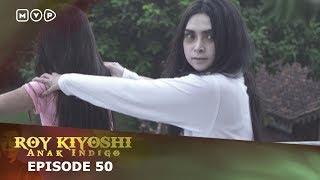 Video Roy Kiyosi Anak Indigo Episode 50 MP3, 3GP, MP4, WEBM, AVI, FLV Januari 2019
