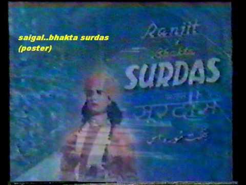 Video saigal.nis din barast.bhakt surdas.1942.music.gyan dutt.wmv download in MP3, 3GP, MP4, WEBM, AVI, FLV January 2017