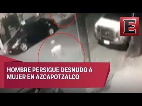 Hombre desnudo persigue a adolescente en Azcapotzalco