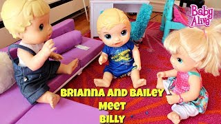 Baby Alive Bailey and Brianna meet their new brother Baby Alive Bailey and Brianna meet their new Baby Alive Boy Brother Billy.