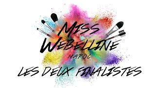 Miss Webelline - Pre-Finale : Épisode récapitulatif