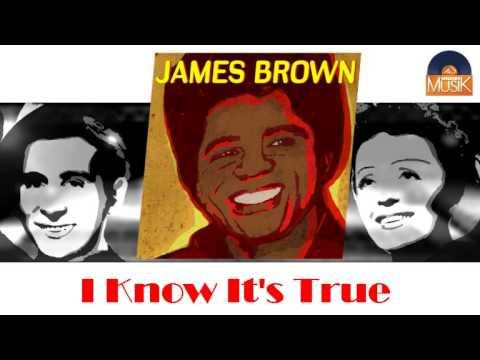 James Brown - I Know It's True (HD) Officiel Seniors Musik