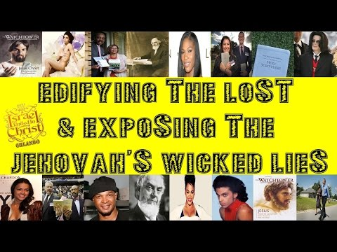 The Israelites: Edifying The Lost & Exposing The Jehovah's WICKED LIES!! (видео)