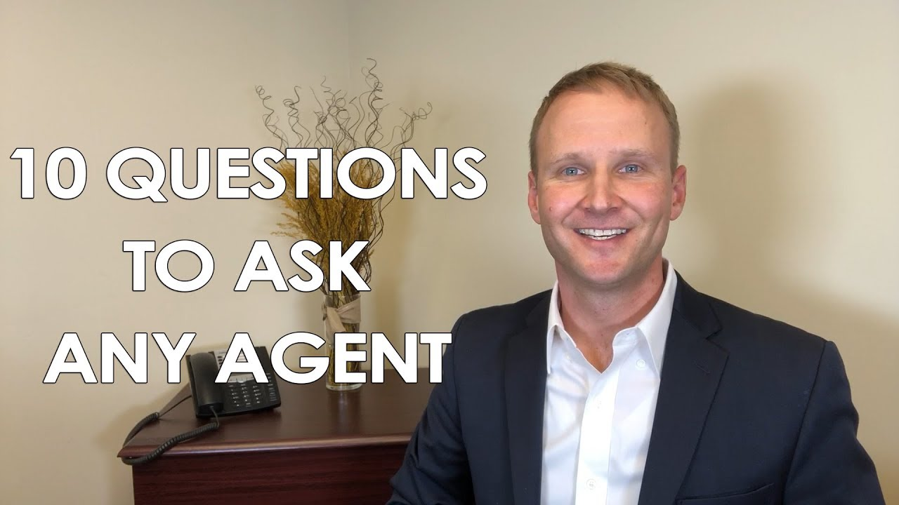 What Questions Should You Ask an Agent Before You Hire Them?