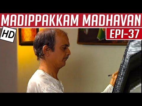 Madippakkam-Madhavan-Epi-37-23-12-2013-Kalaignar-TV