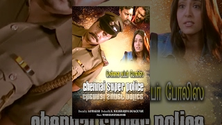 Chennai Super Police (Full Movie) - Watch Free Full Length Tamil Movie Online