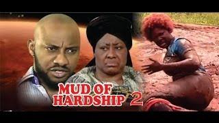 Mud of Hardship Nigerian Movie [Part 2] - Prequel to 'King of Abba'