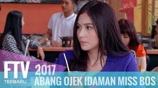 Video FTV Ferly Putra & Denira Wiraguna - Abang Ojek Idaman Miss Bos MP3, 3GP, MP4, WEBM, AVI, FLV September 2019