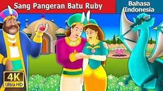 Download Video Sang Pangeran Batu Ruby | Dongeng anak | Dongeng Bahasa Indonesia MP3 3GP MP4