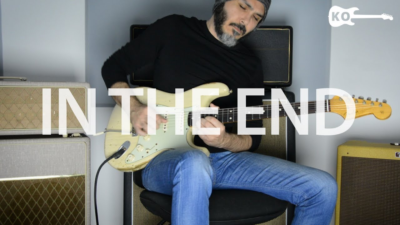 Linkin Park – In The End – Electric Guitar Cover by Kfir Ochaion