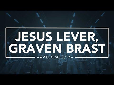 Hør Jesus lever, graven brast // Å-festival 2017 på youtube