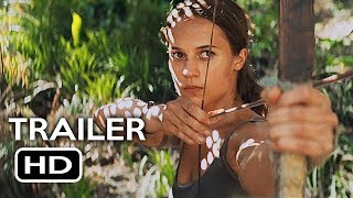 Video Tomb Raider Official Trailer #1 (2018) Alicia Vikander, Walton Goggins Action Movie HD MP3, 3GP, MP4, WEBM, AVI, FLV Desember 2017