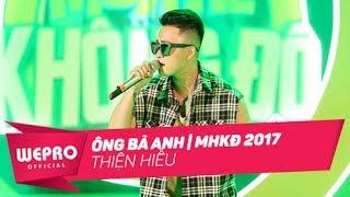 Mùa Hè Không Độ 2017  Ông Bà Anh  Thiện HiếuCa Khúc: Ông Bà AnhTrình bày: Thiện HiếuGala Mùa Hè Không Độ 2017 là một đại nhạc hội âm nhạc giải trí lớn nhất mùa hè được tổ chức tại Hà Nội và Hồ Chí Minh với sự góp mặt của hàng loạt ngôi sao nổi tiếng cùng hàng chục ngàn các bạn trẻ trên khắp cả nước.TRÀ XANH KHÔNG ĐỘ - HÂN HẠNH ĐỒNG HÀNH CÙNG CHƯƠNG TRÌNH-------------------------------------------------------------Website: http://muahekhongdo.vn/Fanpage: https://www.facebook.com/vnweproenter...▶ CLICK TO SUBSCRIBE: www.metub.net/wetube
