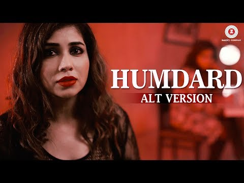 Humdard Alt Version Songs mp3 download and Lyrics