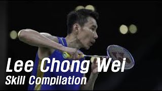 Download Video What makes Lee Chong Wei Legend -- Skill Compilation MP3 3GP MP4