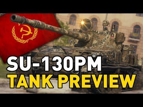World of Tanks    SU-130PM - Tank Preview