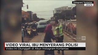 Video Video Viral Ibu Menyerang Polisi, Saksi Mata: Si Ibu Masuk Jalur Busway MP3, 3GP, MP4, WEBM, AVI, FLV Juli 2018