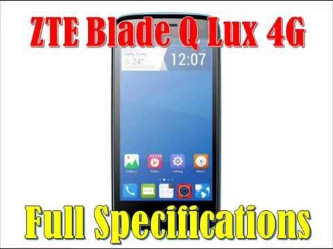 ZTE Blade Q Lux 4G Full Specs