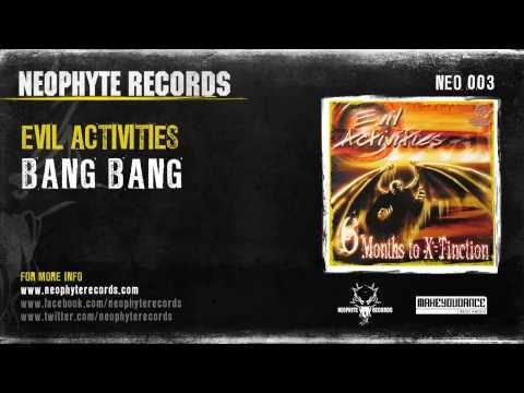 Evil Activities - Bang Bang