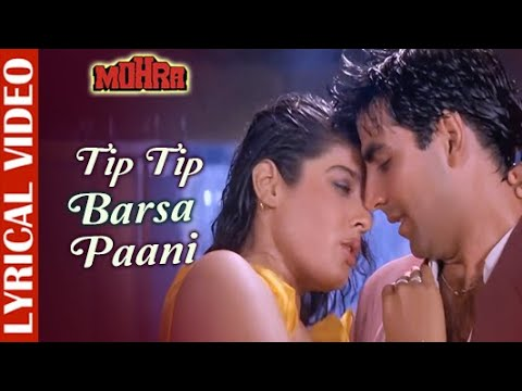 Tip Tip Barsa Paani - LYRICAL | Akshay Kumar & Raveena Tandon | Mohra | Alka & Udit | 90's Love Song