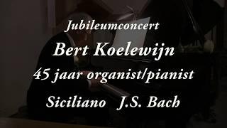 Bert Koelewijn speelt Siciliano