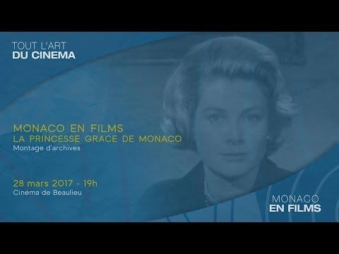 """Monaco en films """"Hors les Murs"""" : S.A.S la princesse Grace - 28 mars 2017, 19h00, Cinéma de Beaulieu"""