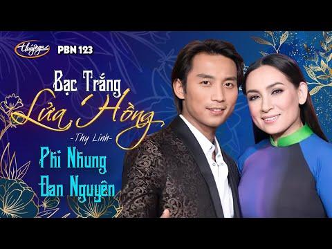 Đan Nguyên & Phi Nhung - Bạc Trắng Lửa Hồng (Thy Linh) PBN 123 - Thời lượng: 5:03.