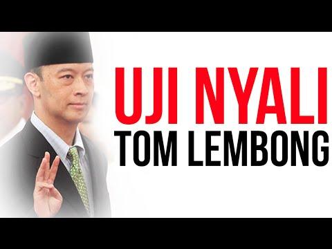Uji Nyali Tom Lembong