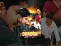 Bhadra (Full Movie) - Watch Free Full Length action Movie Online