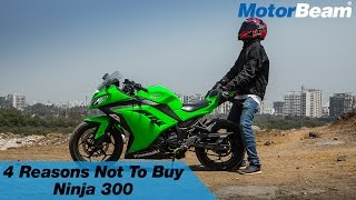 2. Top 4 Reasons Not To Buy Kawasaki Ninja 300 | MotorBeam