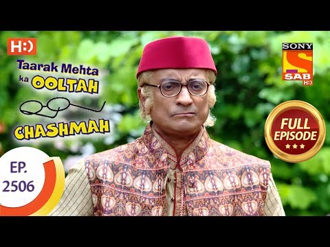 Taarak Mehta Ka Ooltah Chashmah - Ep 2506 - Full Episode - 9th July, 2018