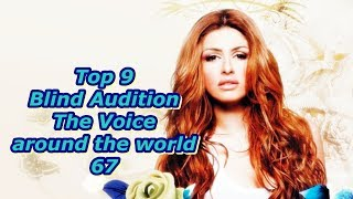 Video Top 9 Blind Audition (The Voice around the world 67) MP3, 3GP, MP4, WEBM, AVI, FLV Agustus 2019