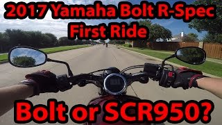 6. 2017 Yamaha Bolt R-Spec First Ride