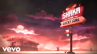 Shaka Ponk - Lucky G1rl - YouTube