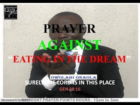 Prayer Against Eating in the Dream - Owolabi Onaola