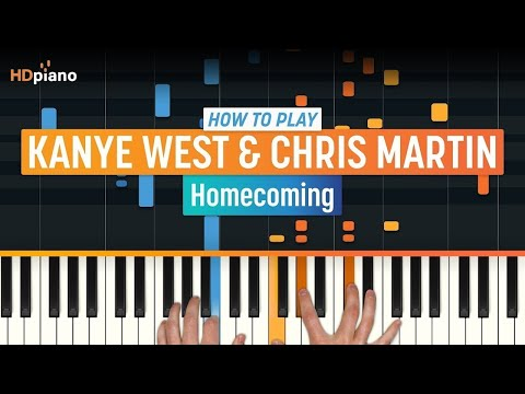 "How To Play ""Homecoming (Updated)"" By Kanye West & Chris Martin 