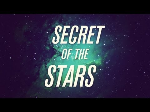 Symphony of Science - Secret of the Stars