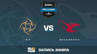 NiP vs mousesports - ESL Pro League S6 EU - de_inferno [yXo, Enkanis]