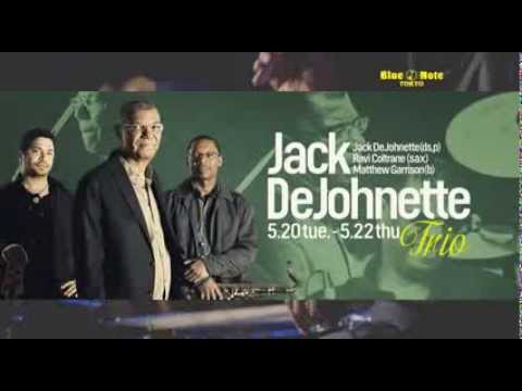JACK DeJOHNETTE TRIO : BLUE NOTE TOKYO 2014 trailer