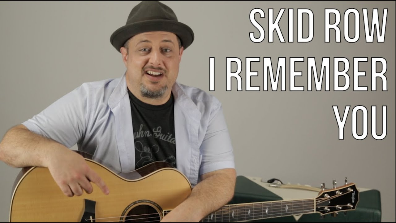 "How to Play ""I Remember You"" by Skid Row on Acoustic Guitar – Acoustic Songs"